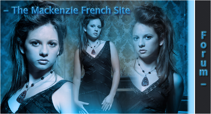 The Mackenzie French Site || Forum